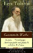 Cover-Bild zu Gesammelte Werke: Romane + Erzählungen + Autobiografische und politische Schriften + Drama (eBook) von Tolstoi, Leo