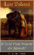 Cover-Bild zu Wieviel Erde braucht der Mensch? (eBook) von Tolstoi, Leo
