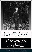 Cover-Bild zu Der lebende Leichnam (eBook) von Tolstoi, Leo