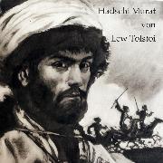 Cover-Bild zu Hadschi Murat (Audio Download) von Tolstoi, Lew
