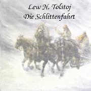 Cover-Bild zu Der Schneesturm (Audio Download) von Tolstoi, Lew N.