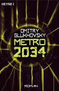 Cover-Bild zu Metro 2034 von Glukhovsky, Dmitry