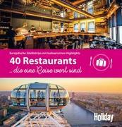 Cover-Bild zu HOLIDAY Reisebuch: 40 Restaurants, die eine Reise wert sind von Rössig, Wolfgang