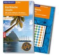 Cover-Bild zu POLYGLOTT on tour Reiseführer Karibische Inseln von Möginger, Robert