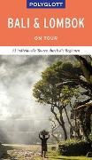 Cover-Bild zu POLYGLOTT on tour Reiseführer Bali & Lombok von Staender, Thomas