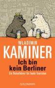 Cover-Bild zu Ich bin kein Berliner von Kaminer, Wladimir