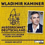 Cover-Bild zu Ausgerechnet Deutschland (Audio Download) von Kaminer, Wladimir