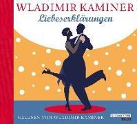 Cover-Bild zu Liebeserklärungen von Kaminer, Wladimir