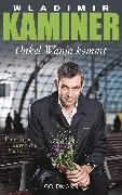 Cover-Bild zu Onkel Wanja kommt (eBook) von Kaminer, Wladimir