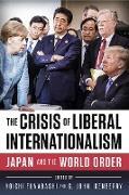 Cover-Bild zu The Crisis of Liberal Internationalism (eBook) von Funabashi, Yoichi (Hrsg.)