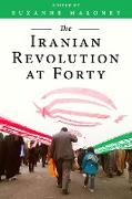 Cover-Bild zu The Iranian Revolution at Forty (eBook) von Maloney, Suzanne (Hrsg.)
