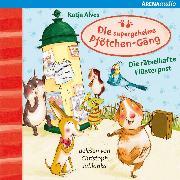Cover-Bild zu Die supergeheime Pfötchen-Gäng (3). Die rätselhafte Flüsterpost (Audio Download) von Alves, Katja