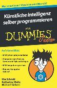 Cover-Bild zu Künstliche Intelligenz selber programmieren für Dummies Junior von Schmid, Ute