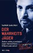 Cover-Bild zu Der Wahrheitsjäger von Bakiner, Tamer