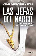 Cover-Bild zu Las jefas del narco / Drug Baronesses von Santamaria, Arturo