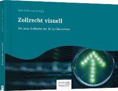 Cover-Bild zu Zollrecht visuell (eBook) von Rödl & Partner (Hrsg.)