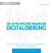 Cover-Bild zu Die 50 wichtigsten Themen der Digitalisierung von Specht, Philip
