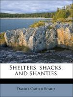 Cover-Bild zu Shelters, Shacks, and Shanties von Beard, Daniel Carter