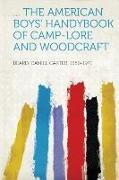 Cover-Bild zu The American Boys' Handybook of Camp-Lore and Woodcraft von Beard, Daniel Carter