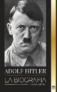 Cover-Bild zu Adolf Hitler: La biografía von Library, United