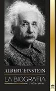 Cover-Bild zu Albert Einstein: La biografía von Library, United