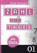 Cover-Bild zu Zahl des Tages als Quiz von Ammann, René