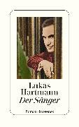 Cover-Bild zu Der Sänger von Hartmann, Lukas