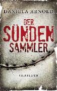 Cover-Bild zu Der Sündensammler von Arnold, Daniela