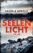 Cover-Bild zu Seelenlicht von Arnold, Daniela