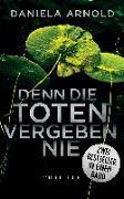 Cover-Bild zu Denn die Toten vergeben nie von Arnold, Daniela