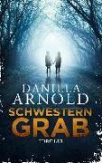 Cover-Bild zu Schwesterngrab von Arnold, Daniela