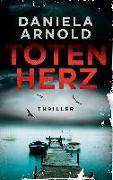 Cover-Bild zu Totenherz von Arnold, Daniela