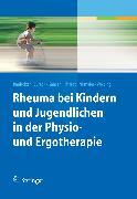 Cover-Bild zu Rheuma bei Kindern und Jugendlichen in der Physio- und Ergotherapie (eBook) von Wersing, Kathrin