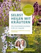 Cover-Bild zu Selbst Heilen mit Kräutern von Grönemeyer, Prof. Dr. Dietrich