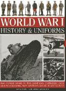 Cover-Bild zu World War I: History & Uniforms: Two Expert Guides to the Great War, Containing Over 1200 Photographs, Maps, Battle Plans and Illustrations von Westwell, Ian