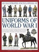 Cover-Bild zu An Illustrated Encyclopedia of Uniforms of World War I von North, Jonathan