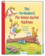 Cover-Bild zu Das Vorlesebuch für kleine starke Mädchen von Ende, Michael