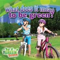 Cover-Bild zu Aloian, Molly: What Does It Mean to Go Green?