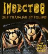 Cover-Bild zu Aloian, Molly: Insectos Que Trabajan en Equipo = Insects That Work Together
