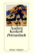 Cover-Bild zu Petrowitsch von Kurkow, Andrej