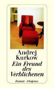 Cover-Bild zu Ein Freund des Verblichenen von Kurkow, Andrej