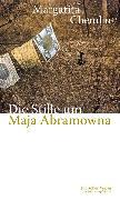 Cover-Bild zu Die Stille um Maja Abramowna von Chemlin, Margarita