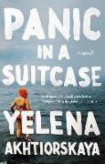 Cover-Bild zu Panic in a Suitcase von Akhtiorskaya, Yelena