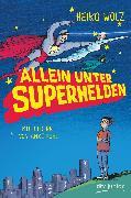 Cover-Bild zu Allein unter Superhelden (eBook) von Wolz, Heiko