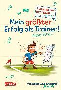 Cover-Bild zu Mein größter Erfolg als Trainer! Also fast ... (Lesenlernen mit Spaß + Anton 4) von Wolz, Heiko