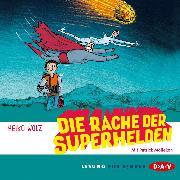 Cover-Bild zu Die Rache der Superhelden (Audio Download) von Wolz, Heiko