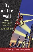 Cover-Bild zu Fly on the Wall von Lockhart, E.