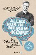 Cover-Bild zu Alles nur in meinem Kopf von Konrad, Boris Nikolai