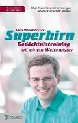 Cover-Bild zu Superhirn - Gedächtnistraining mit einem Weltmeister von Konrad, Boris Nikolai