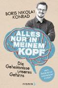Cover-Bild zu Alles nur in meinem Kopf (eBook) von Konrad, Boris Nikolai